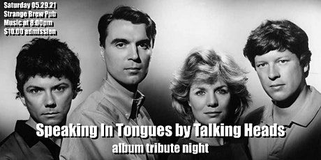 Speaking In Tongues by Talking Heads album tribute night tickets