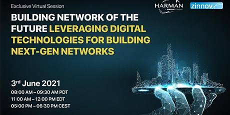 Building Network of the Future – Leveraging Digital  Technologies . tickets