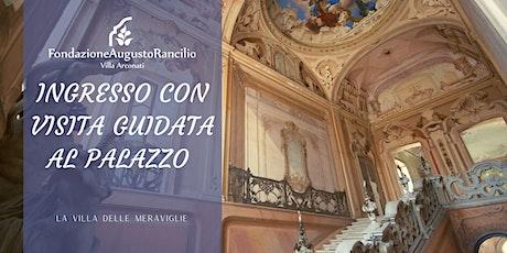 Villa Arconati: Visita Guidata al Palazzo biglietti