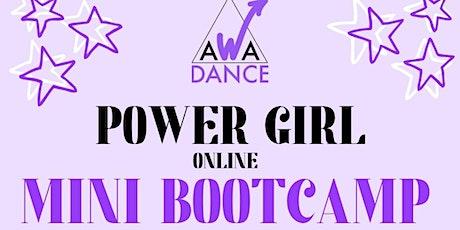 AWA DANCE Power Girl Mini Bootcamp Saturday 11th September tickets