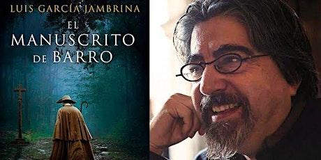 El manuscrito de barro, con Luis García Jambrina boletos