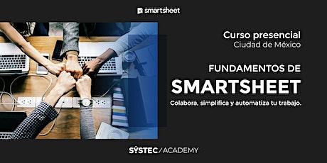 Curso de Fundamentos de  Smartsheet  |  Presencial en Cd. de Mex (16 horas) tickets
