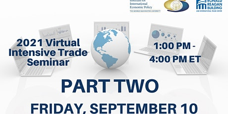 PART TWO - 9/10 - Afternoon Session -  2021 Virtual Intensive Trade Seminar tickets