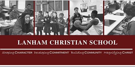 Lanham Christian School - May 11, Virtual Open House tickets
