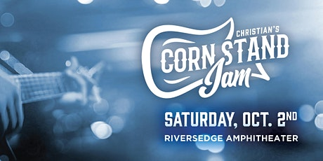 Christian's Corn Stand Jam 2021 (FREE EVENT) tickets
