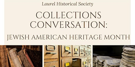 Collections Conversation: Jewish American Heritage in Laurel tickets