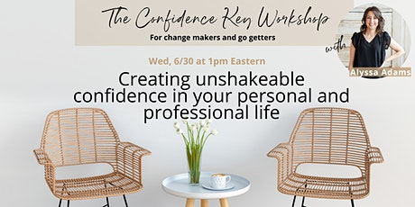 The Confidence Key: Creating unshakeable confidence tickets