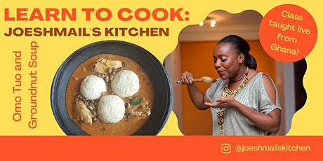 Joeshmail's Kitchen: Live Cooking Class from Ghana tickets