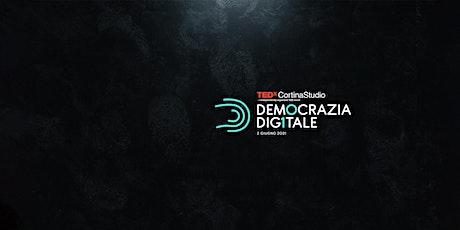 TEDxCortinaStudio DEMOCRAZIA DIGITALE biglietti