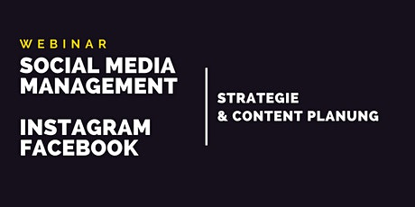 Webinar Social Media Management Instagram und Facebook: Strategie & Content Tickets
