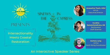 Sinews in the Cypress:  Intersectionality Meets Coastal Restoration tickets