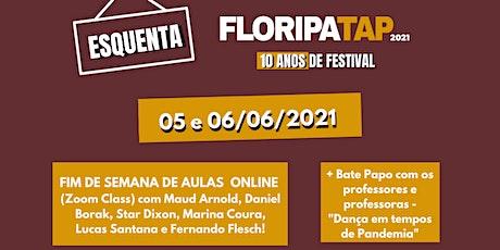 ESQUENTA FLORIPA TAP 2021 - EDIÇÃO 10 ANOS ingressos