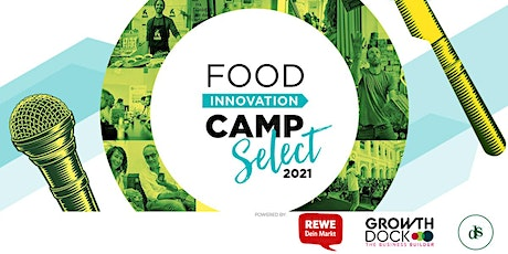 Food Innovation Camp  Select 2021 Tickets