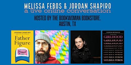 Father Figure & Girlhood. Jordan Shapiro & Melissa Febos at Bookwoman tickets
