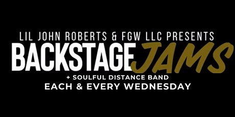 BACKSTAGE JAMS EACH & EVERY WEDNESDAY tickets