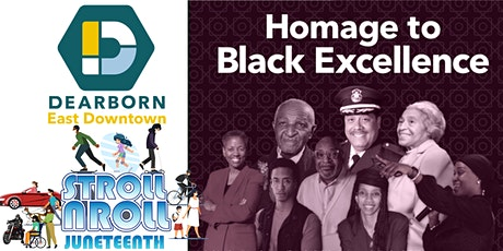 East Dearborn Downtown  H2BE 2021 Juneteenth Mobility Stroll and Roll tickets