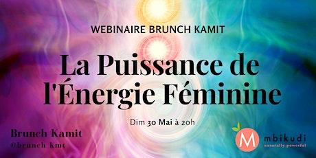 La Puissance de l'Énergie Féminine billets
