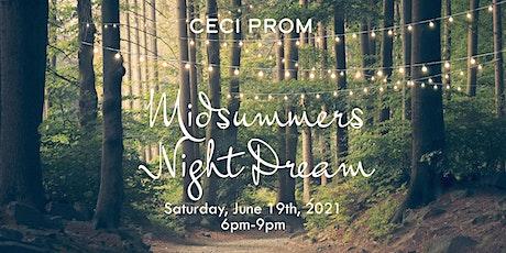 CECI Prom A Midsummers Night Dream 6pm tickets