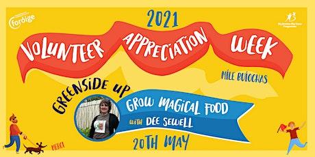 Foróige's Volunteer Appreciation Week-  Grow herbs for Great Flavours tickets