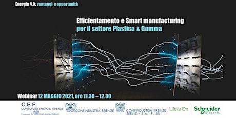 Efficientamento e Smart manufacturing per il settore Plastica & Gomma biglietti