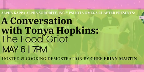 A Conversation  with Tonya Hopkins:  The Food Griot tickets