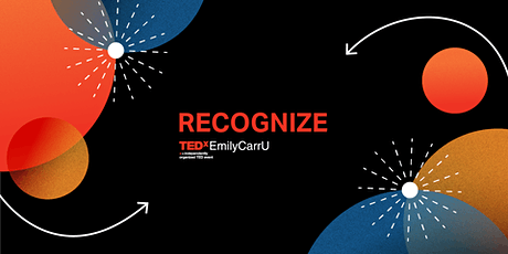 TEDxEmilyCarrU 2021: ReCognize tickets