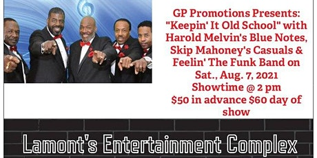"""GP Promotions Presents: """"Keepin' It Old School""""  R&B and  Funk Fest tickets"""