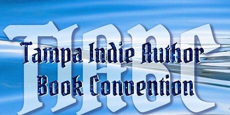 T.I.A.B.C. 2022 - Tampa Indie Author Book Convention tickets