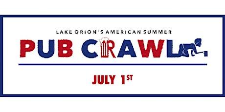 Lake Orion's American Summer - Pub Crawl 2021 tickets
