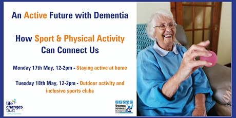 An Active Future with Dementia-How Sport & Physical Activity Can Connect Us tickets