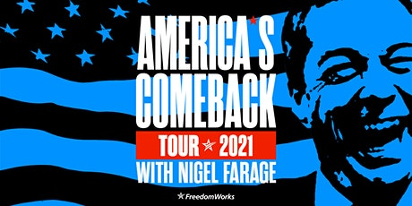 America's Comeback Tour feat. Nigel Farage tickets