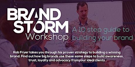 BrandStorm Workshop - 10 steps to building a winning brand tickets