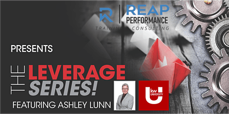 THE LEVERAGE SERIES:  30-60-90 & SUCCESS THROUGH OTHERS tickets