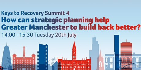 How can strategic planning help Greater Manchester to build back better? tickets
