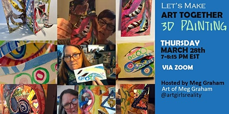 LET'S MAKE ART TOGETHER 3D Painting 5_6_21 tickets