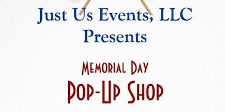 Memorial Day Pop-Up Shop tickets