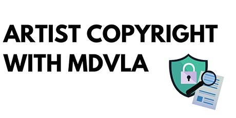 Artist Copyright with MDVLA tickets