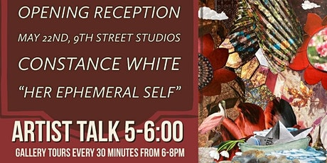 """Art Opening: Constance White """"Her Ephemeral Self"""" tickets"""
