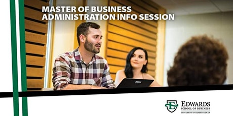 Edwards School of Business Master of Business Administration Info Session tickets