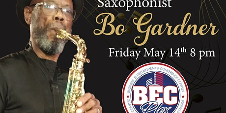 JAZZ  VIBE FRIDAYS  5/14 outside on the patio with Sultan of Sax Bo Gardner tickets