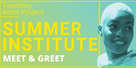Summer Institute Meet & Greet tickets