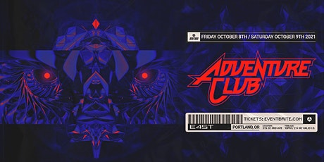 ADVENTURE CLUB (NIGHT 1) tickets
