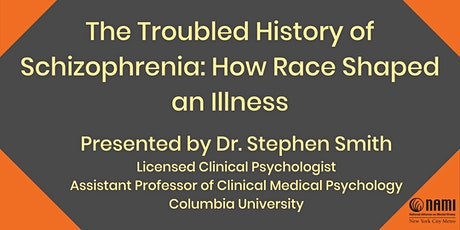 The Troubled History of Schizophrenia: How Race Shaped an Illness tickets