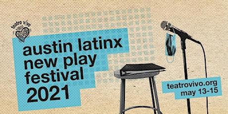 2021 Austin Latinx New Play Festival tickets