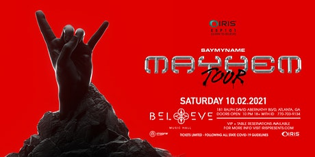 SAYMYNAME - MAYHEM Tour | IRIS ESP 101[Learn To Believe] Saturday, Oct 2nd tickets