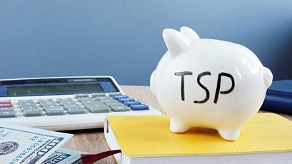 Thrift Savings Plan (TSP) & Retirement Planning tickets