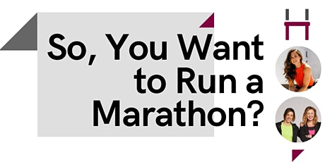 So, You Want to Run a Marathon? tickets