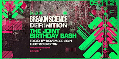 Breakin Science & Def:inition Joint Birthday 2021