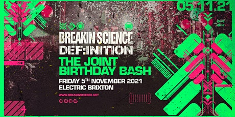 Breakin Science & Def:inition Joint Birthday 2021 tickets
