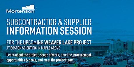 Boston Scientific Weaver Lake Project - Subcontractor/Supplier Info Session tickets